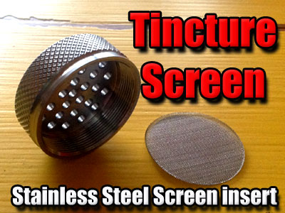 Stainless Steel Tincture Screen